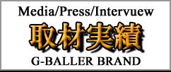 G-BALLER/Gボーラーが取材されている数多くのアイテムをどうぞご覧ください