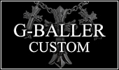G-BALLER CUSTOM